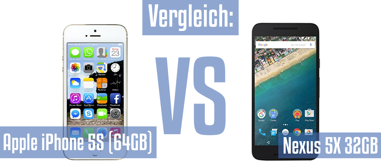 NEXUS 5X VS IPHONE 5S SPECS