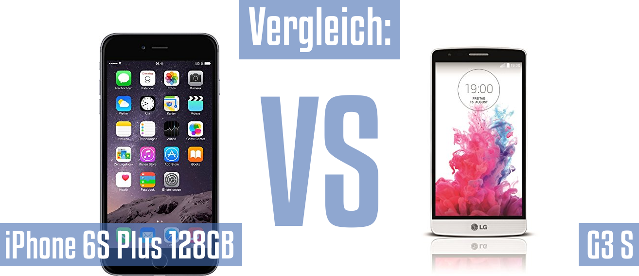 Apple iPhone 6S Plus 128GB und Apple iPhone 6S Plus 128GB im Vergleichstest